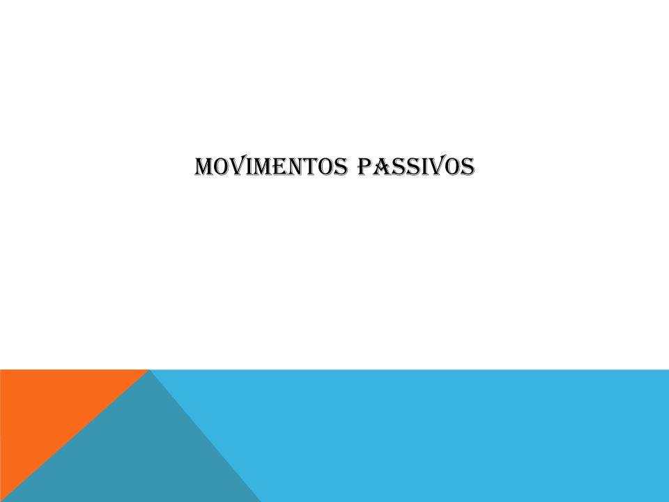 MOVIMENTOS PASSIVOS