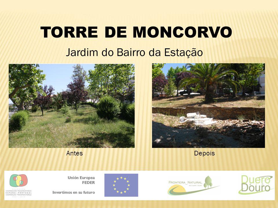 TORRE DE MONCORVO Jardim do Bairro da Estação AntesDepois