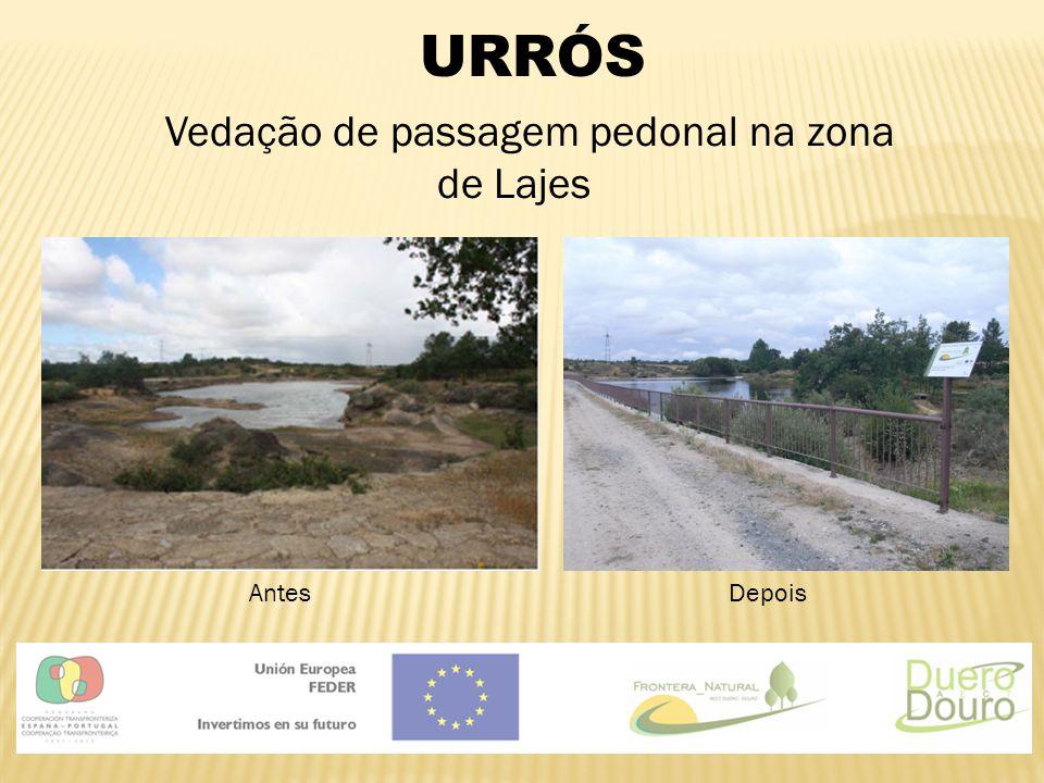 URRÓS Vedação de passagem pedonal na zona de Lajes AntesDepois