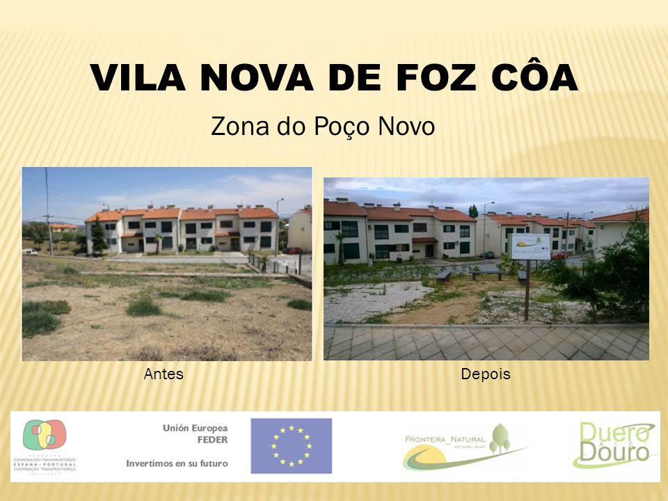 VILA NOVA DE FOZ CÔA Zona do Poço Novo AntesDepois