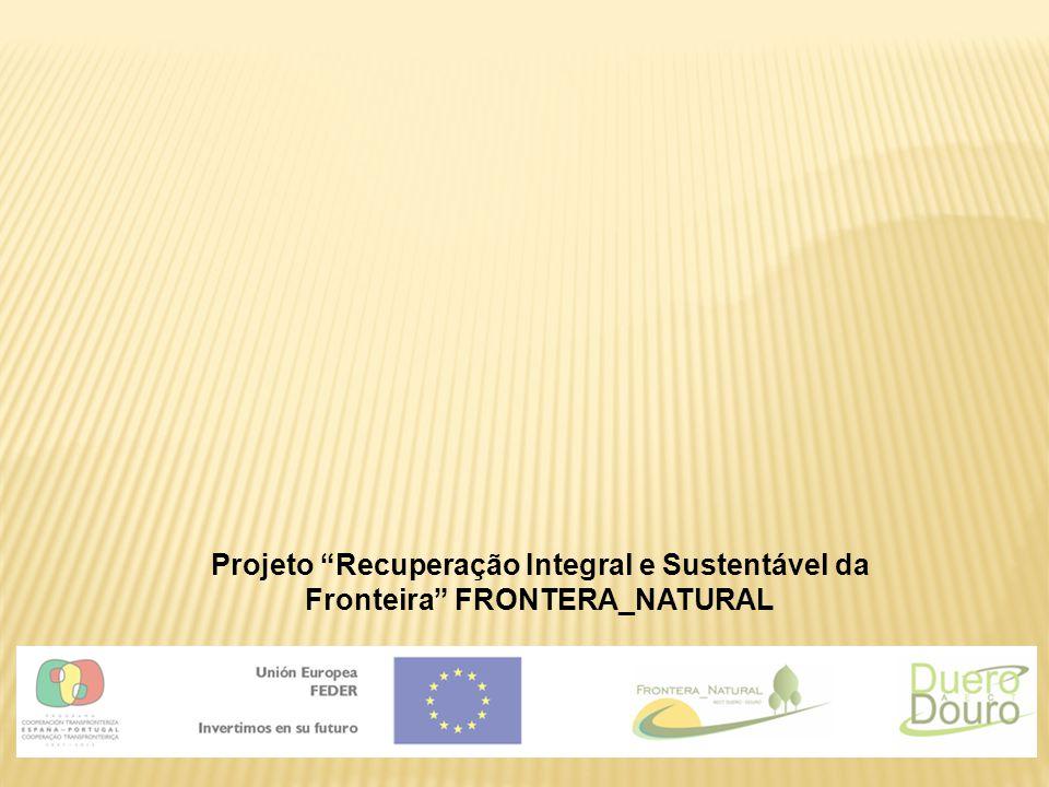 """Projeto """"Recuperação Integral e Sustentável da Fronteira"""" FRONTERA_NATURAL"""