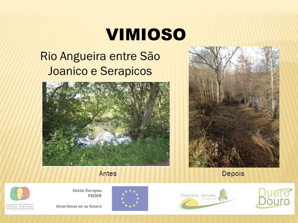 VIMIOSO Rio Angueira entre São Joanico e Serapicos AntesDepois