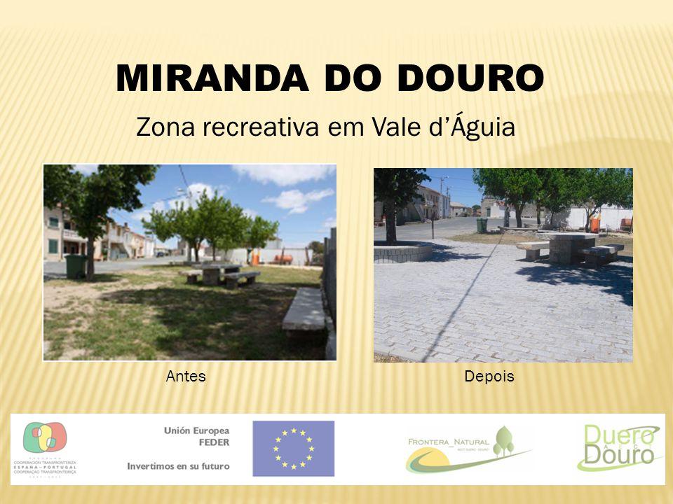 MIRANDA DO DOURO Zona recreativa em Vale d'Águia AntesDepois