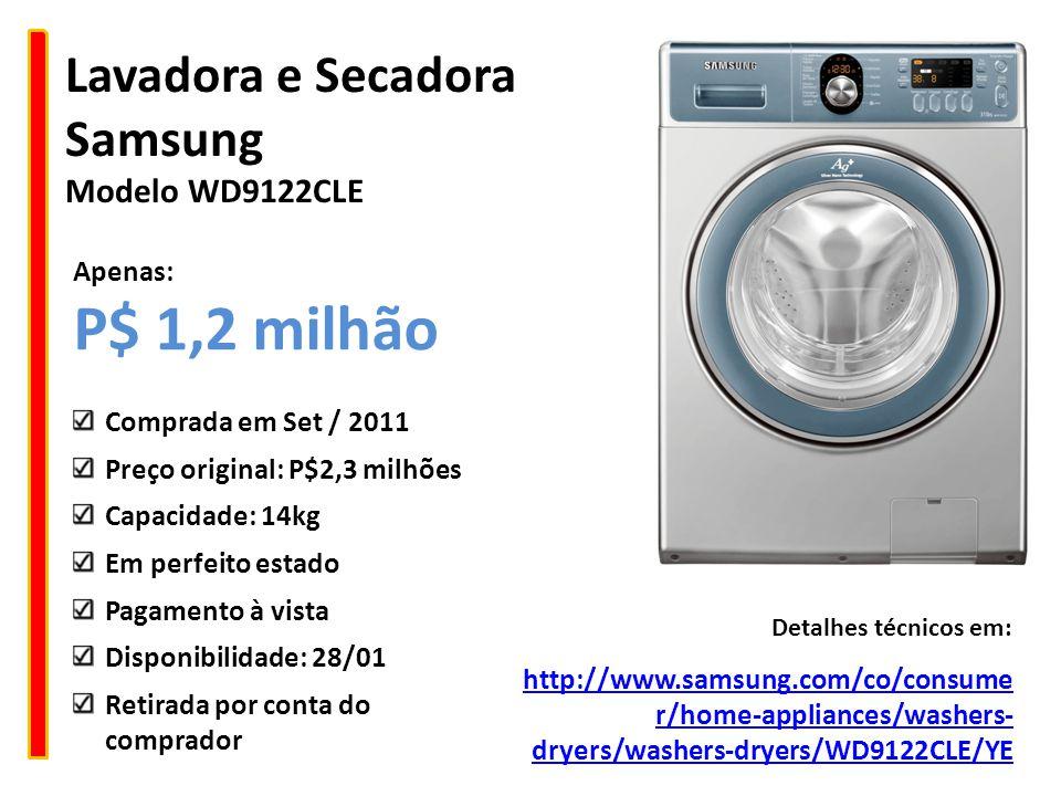 Lavadora e Secadora Samsung Modelo WD9122CLE http://www.samsung.com/co/consume r/home-appliances/washers- dryers/washers-dryers/WD9122CLE/YE Detalhes