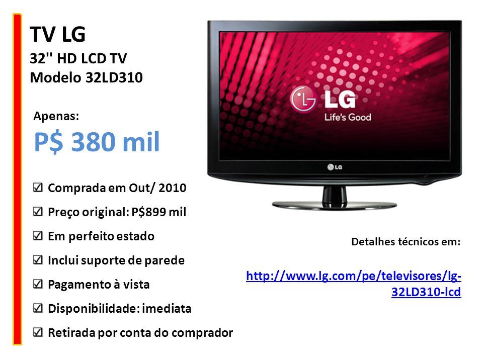 TV LG 22 HD LCD TV Modelo 22LD330 http://www.lg.com/co/televisores/lg- 22LD330-lcd Detalhes técnicos em: Comprada em Out/ 2010 Preço original: P$599 mil Em perfeito estado Inclui suporte de parede Pagamento à vista Disponibilidade: imediata Retirada por conta do comprador Apenas: P$ 250 mil