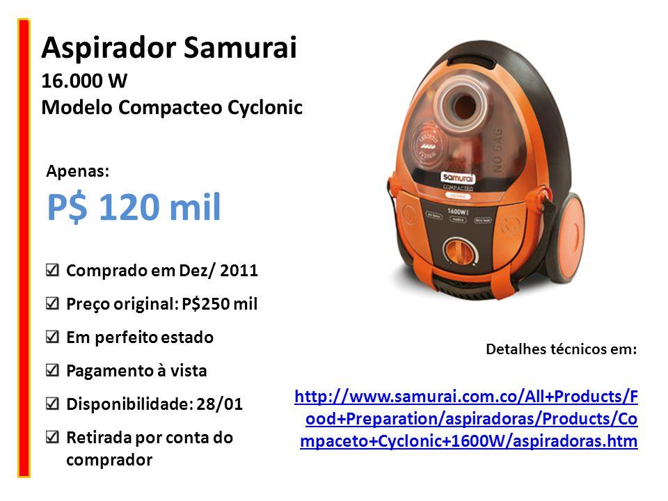 Aspirador Samurai 16.000 W Modelo Compacteo Cyclonic http://www.samurai.com.co/All+Products/F ood+Preparation/aspiradoras/Products/Co mpaceto+Cyclonic