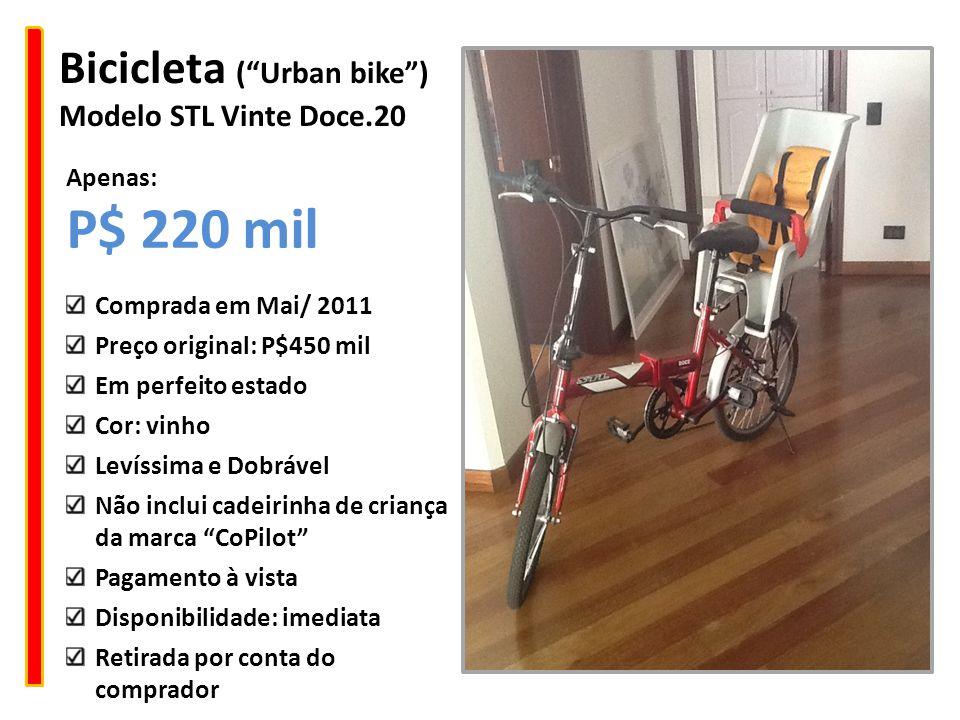 """Bicicleta (""""Urban bike"""") Modelo STL Vinte Doce.20 Comprada em Mai/ 2011 Preço original: P$450 mil Em perfeito estado Cor: vinho Levíssima e Dobrável N"""