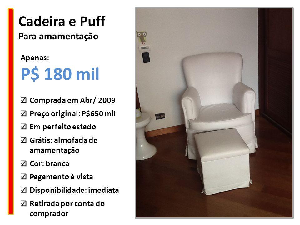 Cadeira e Puff Para amamentação Comprada em Abr/ 2009 Preço original: P$650 mil Em perfeito estado Grátis: almofada de amamentação Cor: branca Pagamen