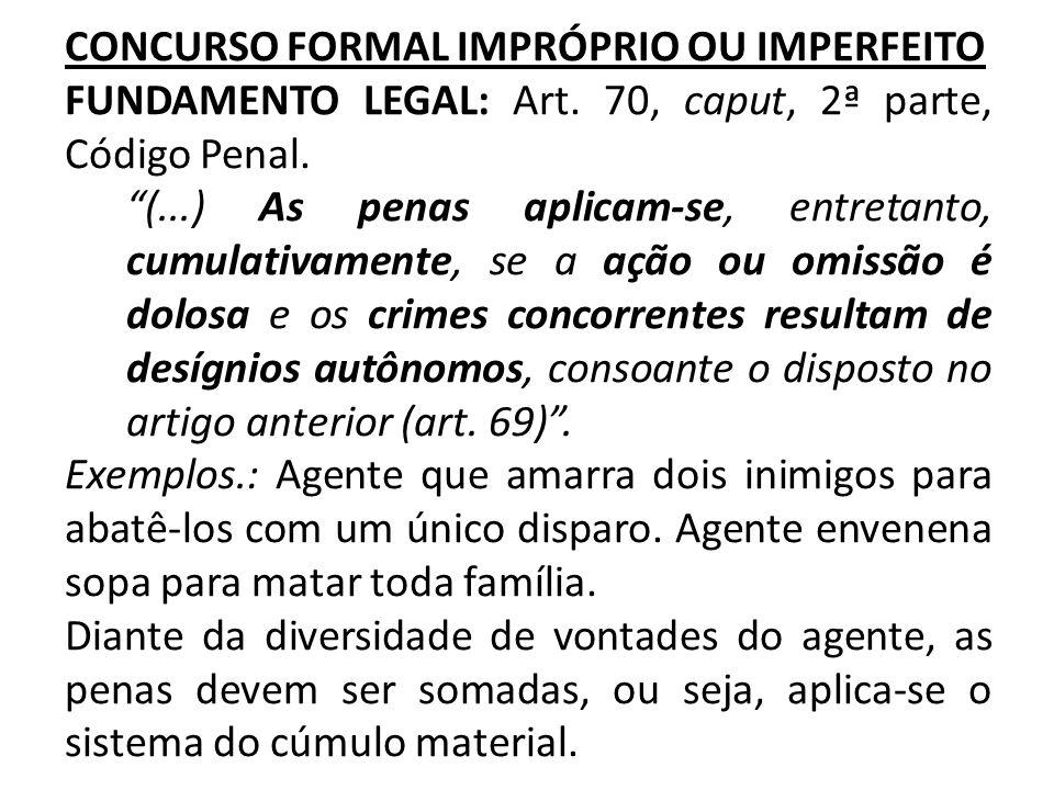 CRIME CONTINUADO (ficção jurídica) FUNDAMENTO LEGAL: Art.