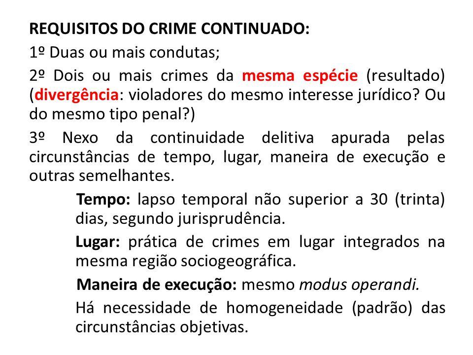 CRIME CONTINUADO ESPECÍFICO FUNDAMENTO LEGAL: Art.