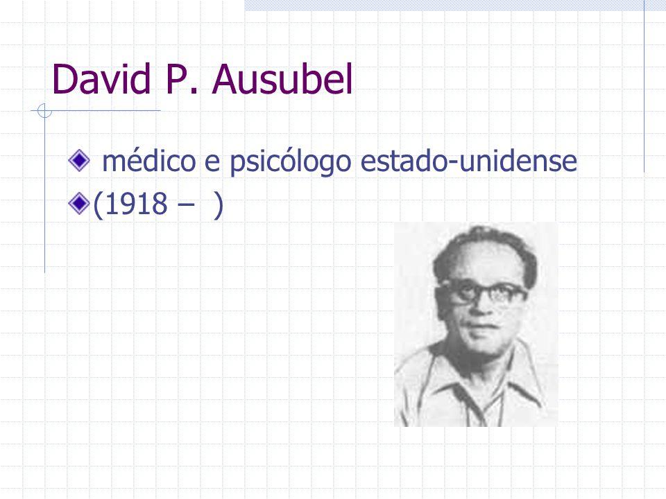 David P. Ausubel médico e psicólogo estado-unidense (1918 – )