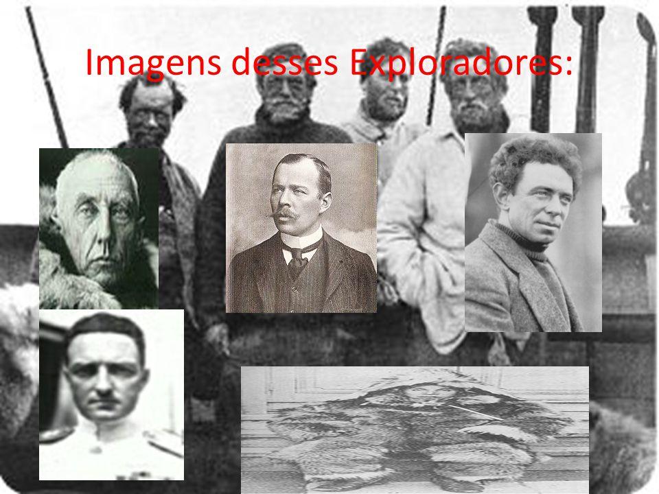 Imagens desses Exploradores: