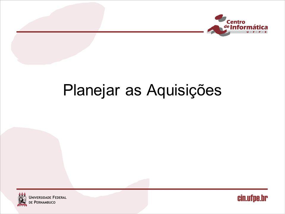 Planejar as aquisições O que significa planejar aquisições.