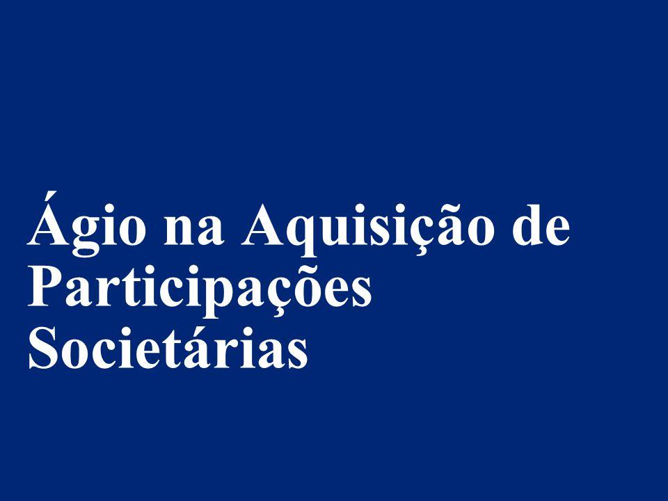 © 2014 Deloitte Brasil Auditores Independentes Ltda. Ágio na Aquisição de Participações Societárias