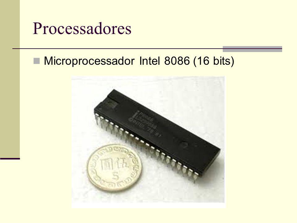 Processadores Microprocessador Intel 8086 (16 bits)