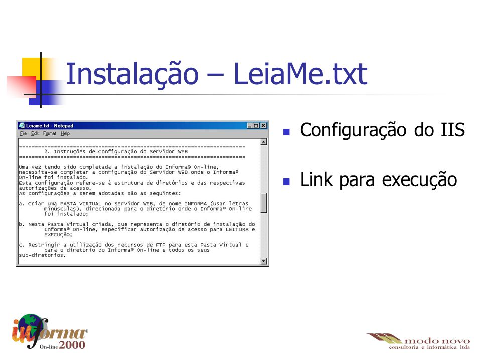 Instalação – LeiaMe.txt Configuração do IIS Link para execução