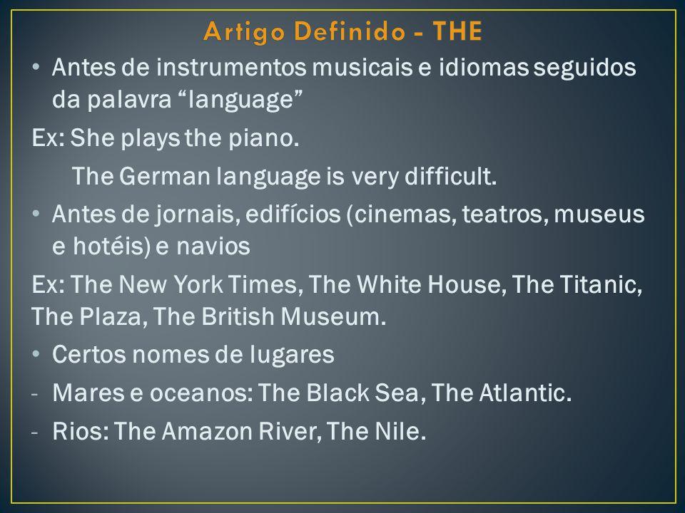 -Cadeias de montanhas: The Alps, The Andes.-Grupos de Ilhas: The Bahamas, The British Islands.