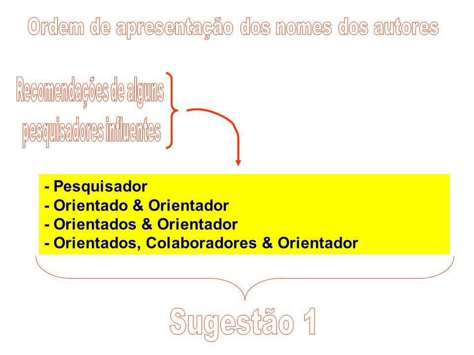 - Pesquisador - Orientado & Orientador - Orientados & Orientador - Orientados, Colaboradores & Orientador