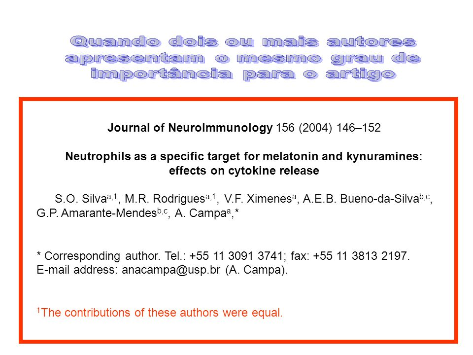 Journal of Neuroimmunology 156 (2004) 146–152 Neutrophils as a specific target for melatonin and kynuramines: effects on cytokine release S.O. Silva a
