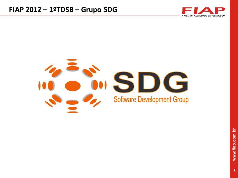 8 FIAP 2012 – 1ºTDSB – Grupo SDG