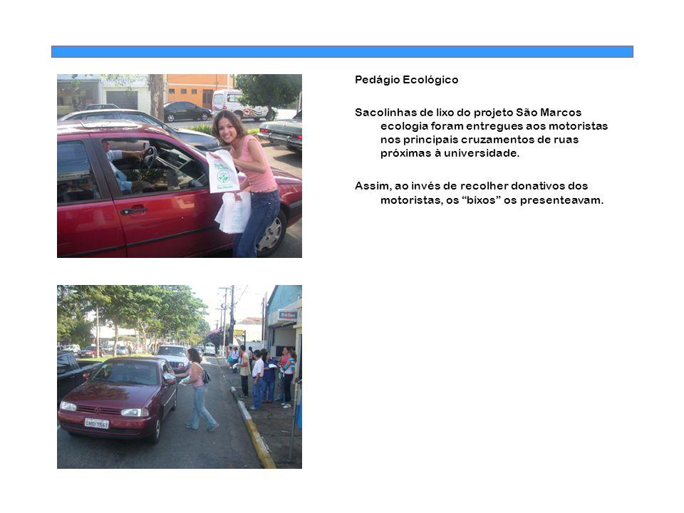 Pedágio Ecológico Sacolinhas de lixo do projeto São Marcos ecologia foram entregues aos motoristas nos principais cruzamentos de ruas próximas à unive