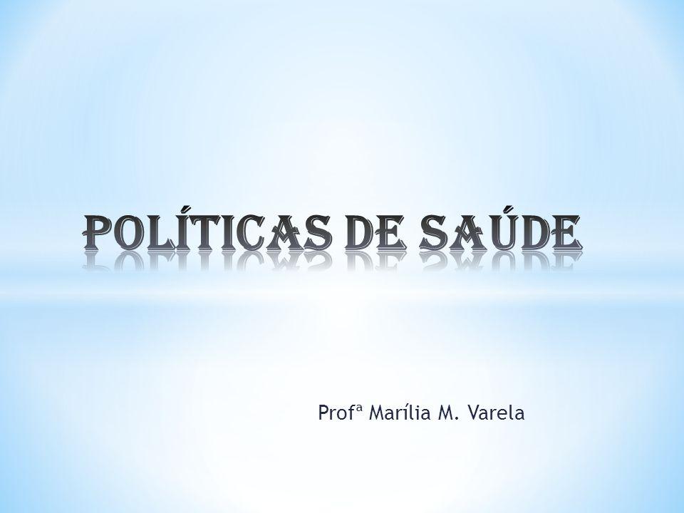 Profª Marília M. Varela