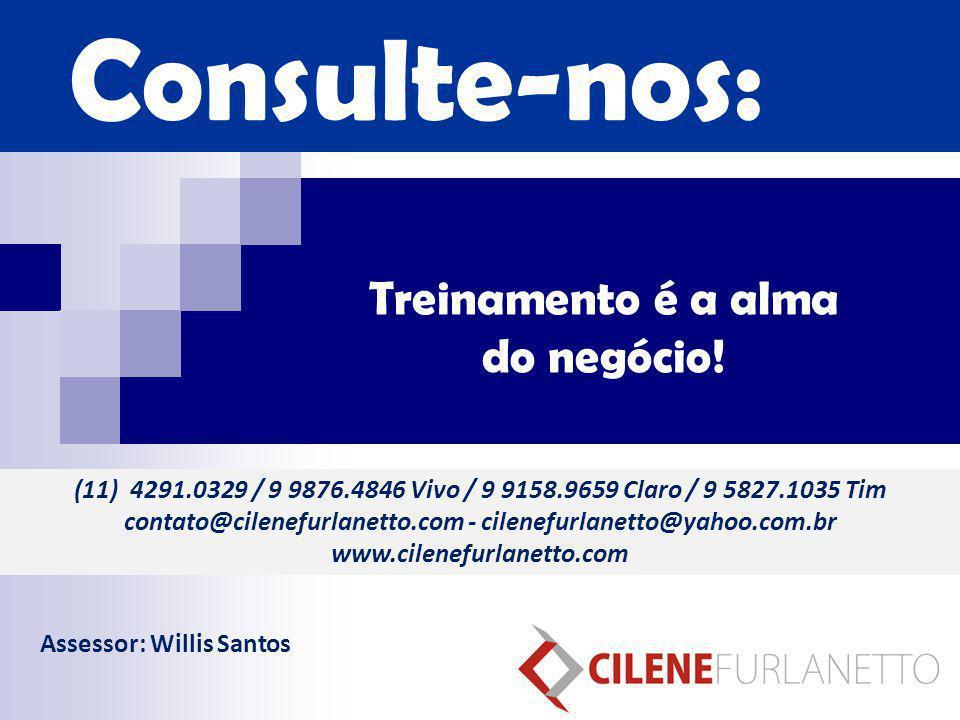 (11) 4291.0329 / 9 9876.4846 Vivo / 9 9158.9659 Claro / 9 5827.1035 Tim contato@cilenefurlanetto.com - cilenefurlanetto@yahoo.com.br www.cilenefurlane