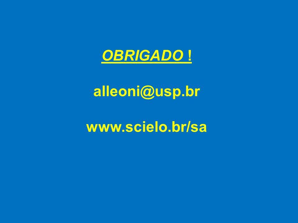 OBRIGADO ! alleoni@usp.br www.scielo.br/sa