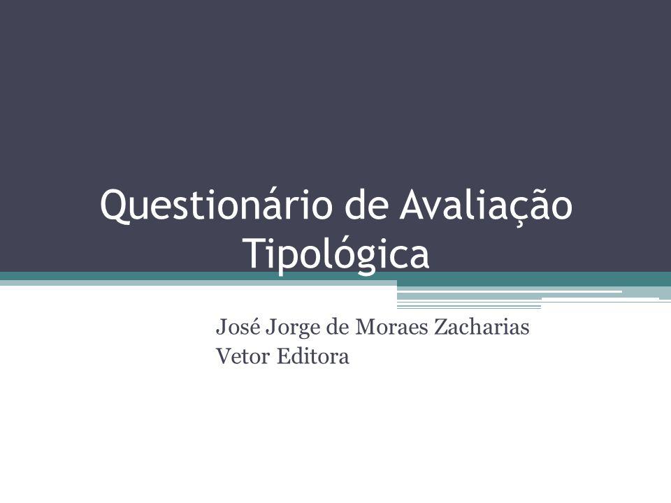 Questionário de Avaliação Tipológica José Jorge de Moraes Zacharias Vetor Editora