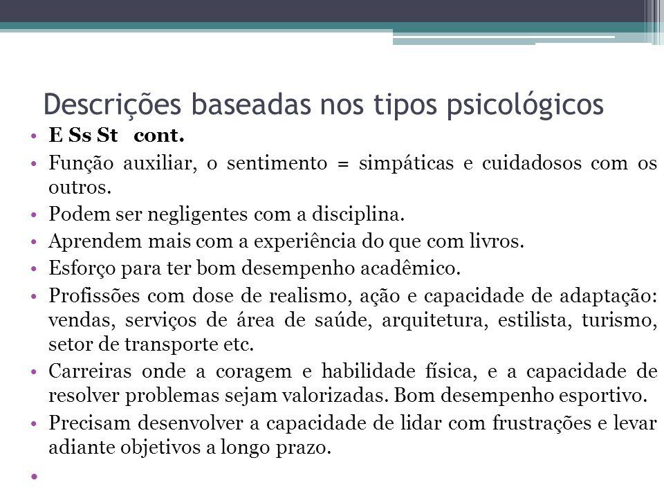 Descrições baseadas nos tipos psicológicos E Ss St cont.