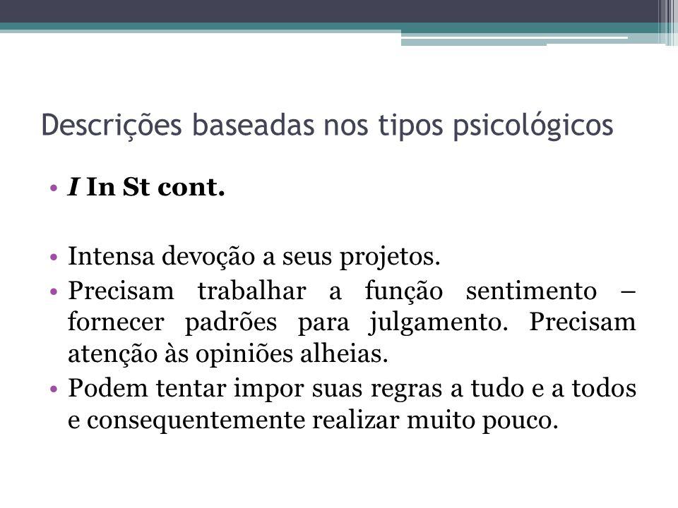 Descrições baseadas nos tipos psicológicos I In St cont.