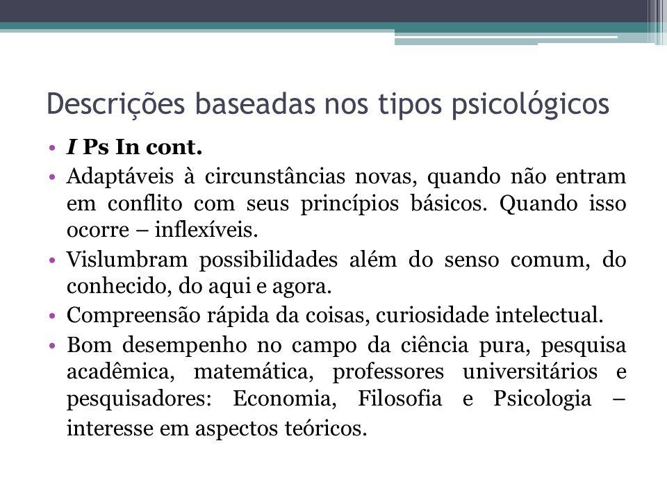 Descrições baseadas nos tipos psicológicos I Ps In cont.