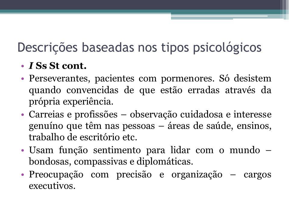 Descrições baseadas nos tipos psicológicos I Ss St cont.