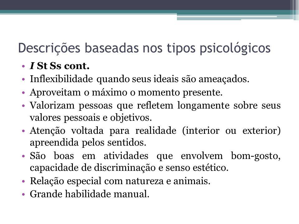 Descrições baseadas nos tipos psicológicos I St Ss cont.