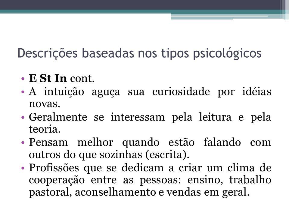 Descrições baseadas nos tipos psicológicos E St In cont.