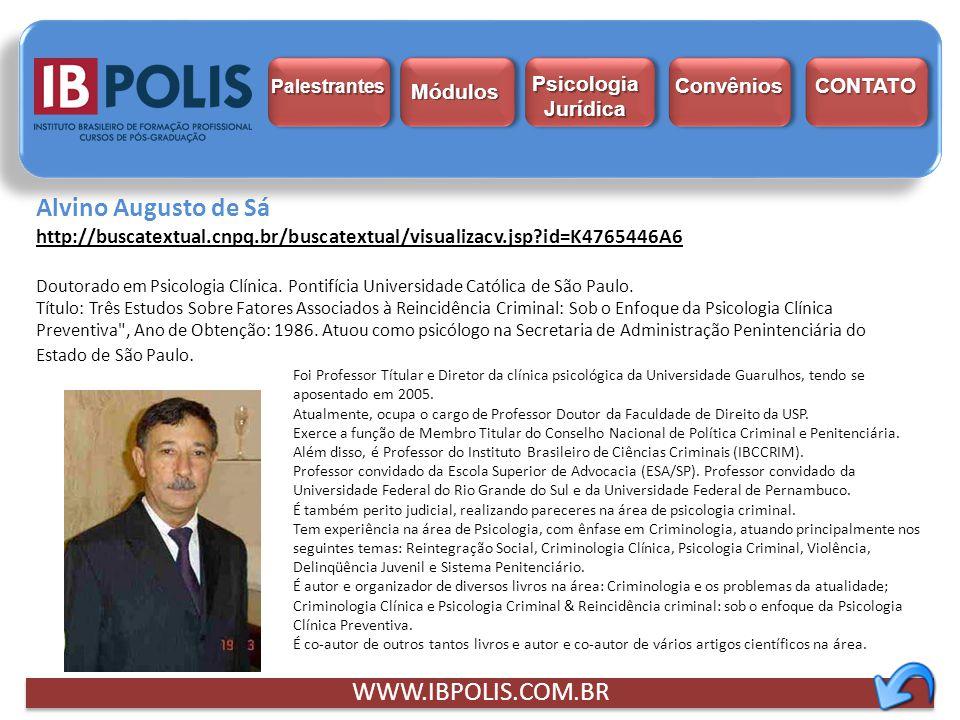 Foi Professor Títular e Diretor da clínica psicológica da Universidade Guarulhos, tendo se aposentado em 2005. Atualmente, ocupa o cargo de Professor