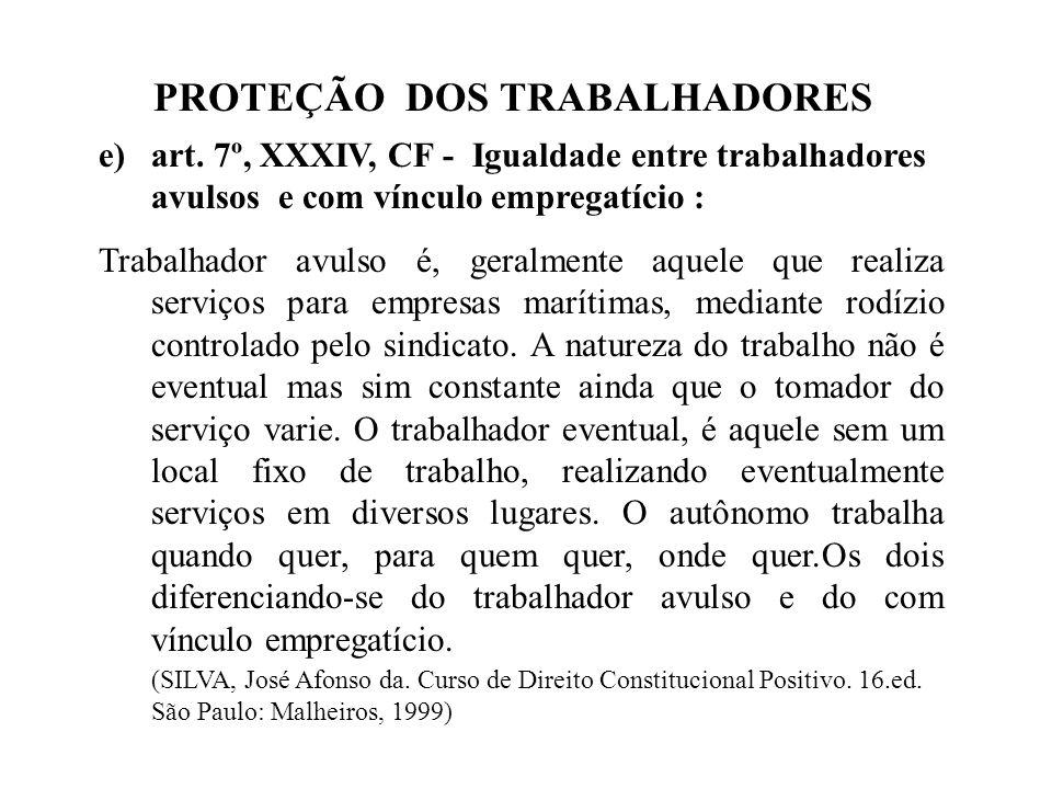 PROTEÇÃO DOS TRABALHADORES e)art.