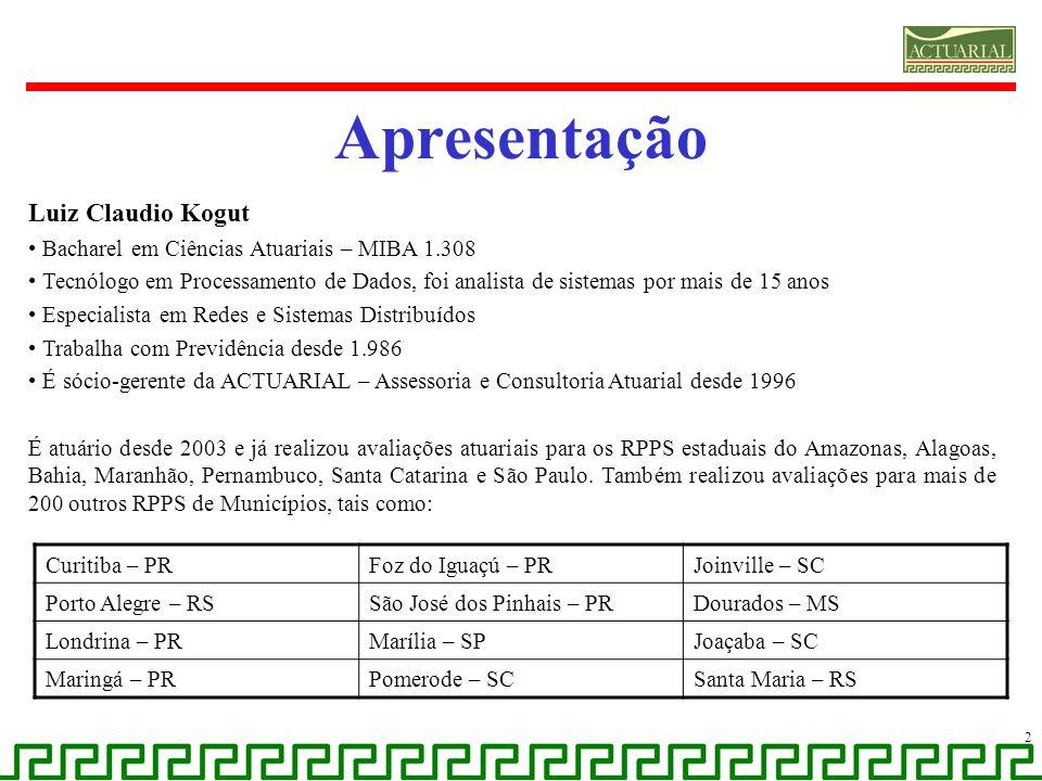 Apresentação Luiz Claudio Kogut Bacharel em Ciências Atuariais – MIBA 1.308 Tecnólogo em Processamento de Dados, foi analista de sistemas por mais de