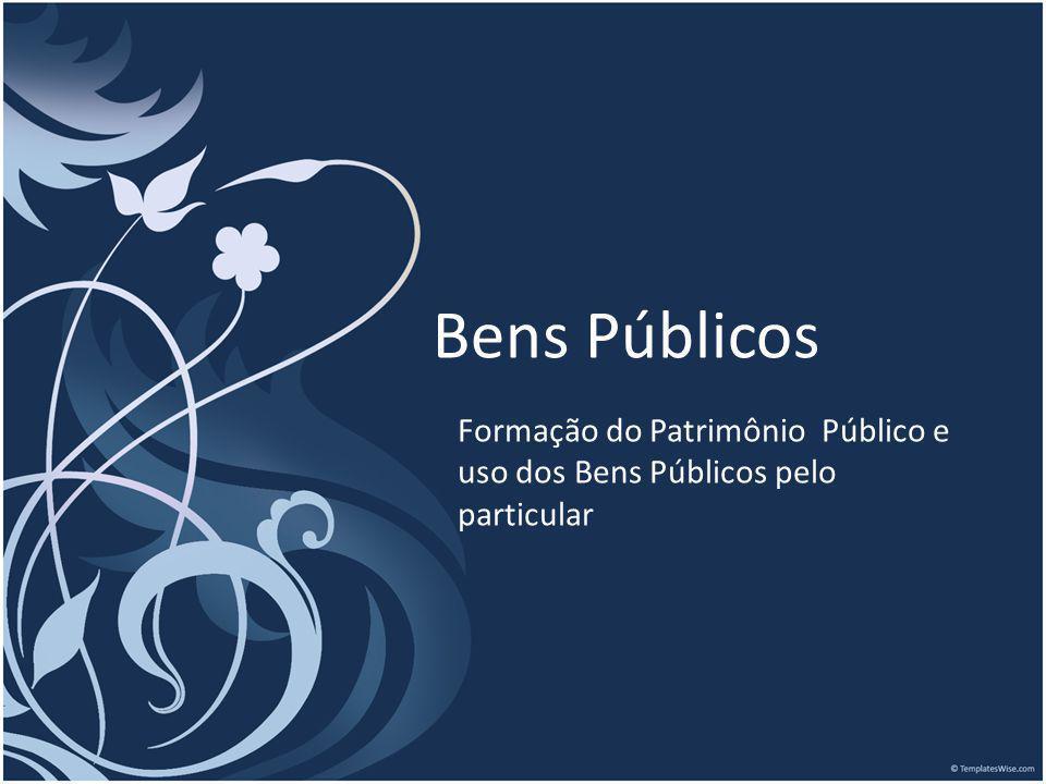 Formação do Patrimônio Público Causas Contratuais: Decorrentes de negócio jurídico.