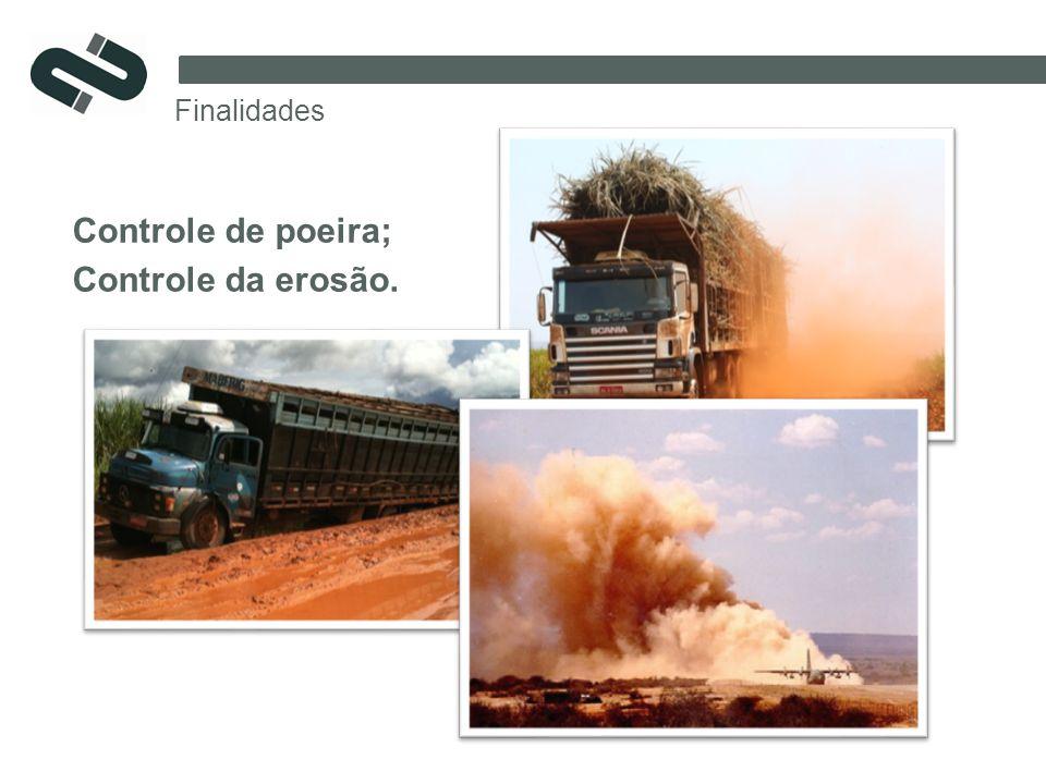 Controle de poeira; Controle da erosão. Finalidades