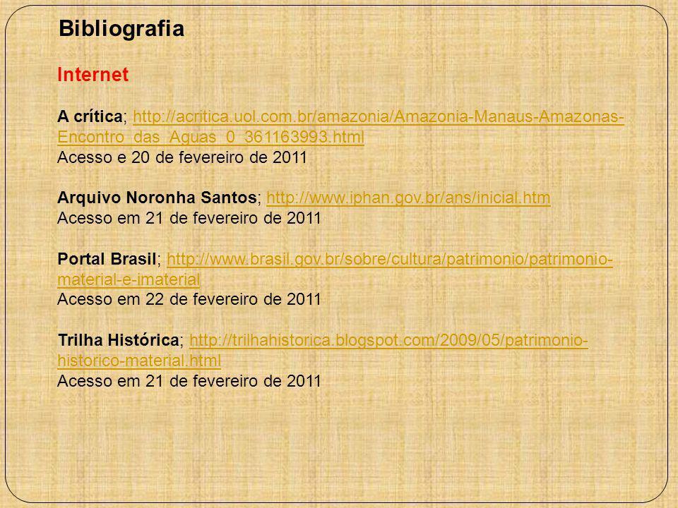 Internet A crítica; http://acritica.uol.com.br/amazonia/Amazonia-Manaus-Amazonas- Encontro_das_Aguas_0_361163993.htmlhttp://acritica.uol.com.br/amazon
