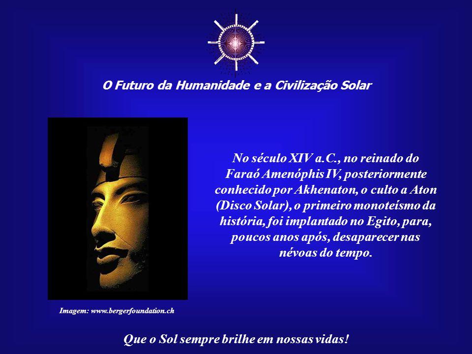O Futuro da Humanidade e a Civilização Solar Campo Grande – MS Agosto - 2007 Tecle para avançar ☼ Mensagem 024/100