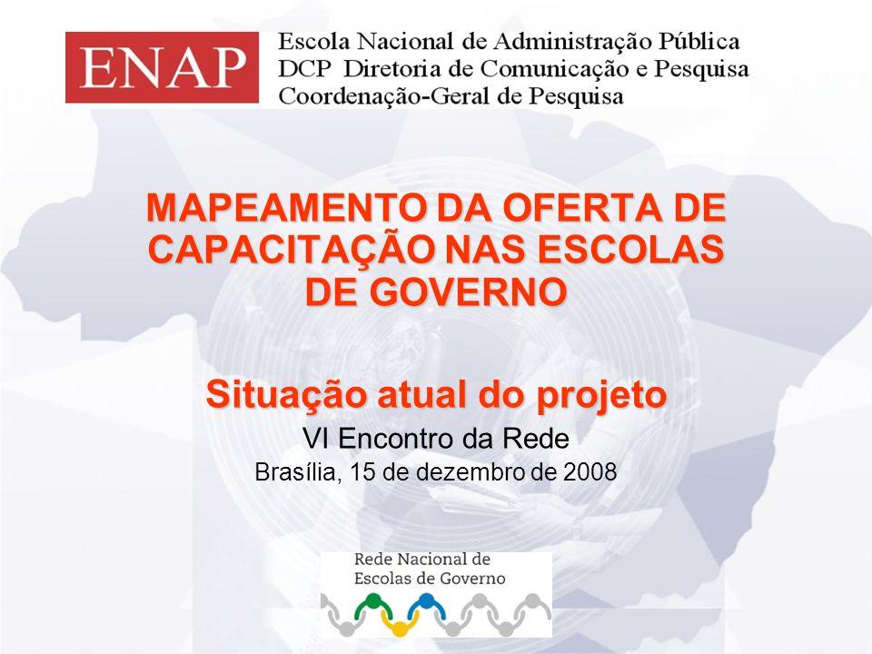 Detalhes_apresentação_Bete MAPEAMENTO DA OFERTA DE CAPACITAÇÃO NAS ESCOLAS DE GOVERNO Situação atual do projeto VI Encontro da Rede Brasília, 15 de dezembro de 2008