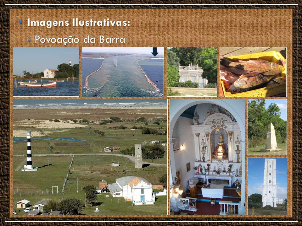 Imagens Ilustrativas: Imagens Ilustrativas: - Povoação da Barra