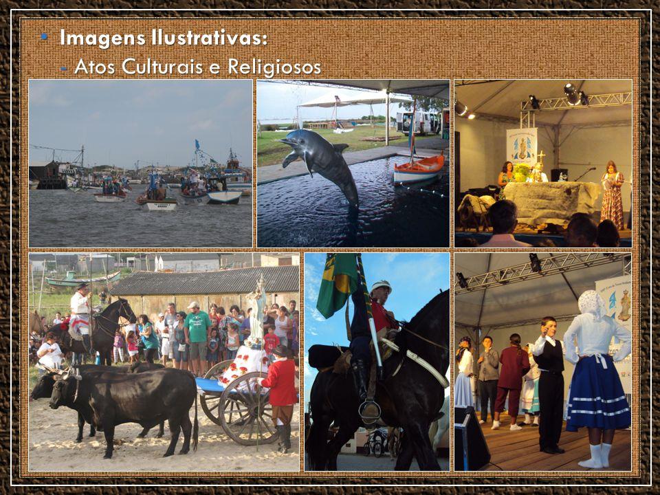 Imagens Ilustrativas: Imagens Ilustrativas: - Atos Culturais e Religiosos