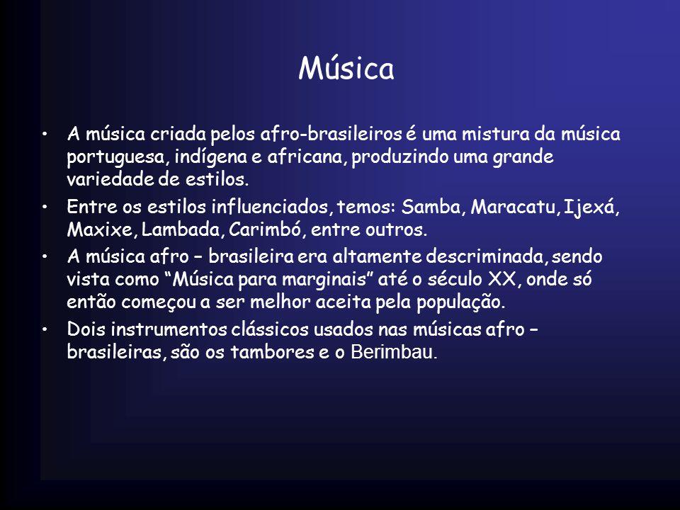 Música A música criada pelos afro-brasileiros é uma mistura da música portuguesa, indígena e africana, produzindo uma grande variedade de estilos. Ent