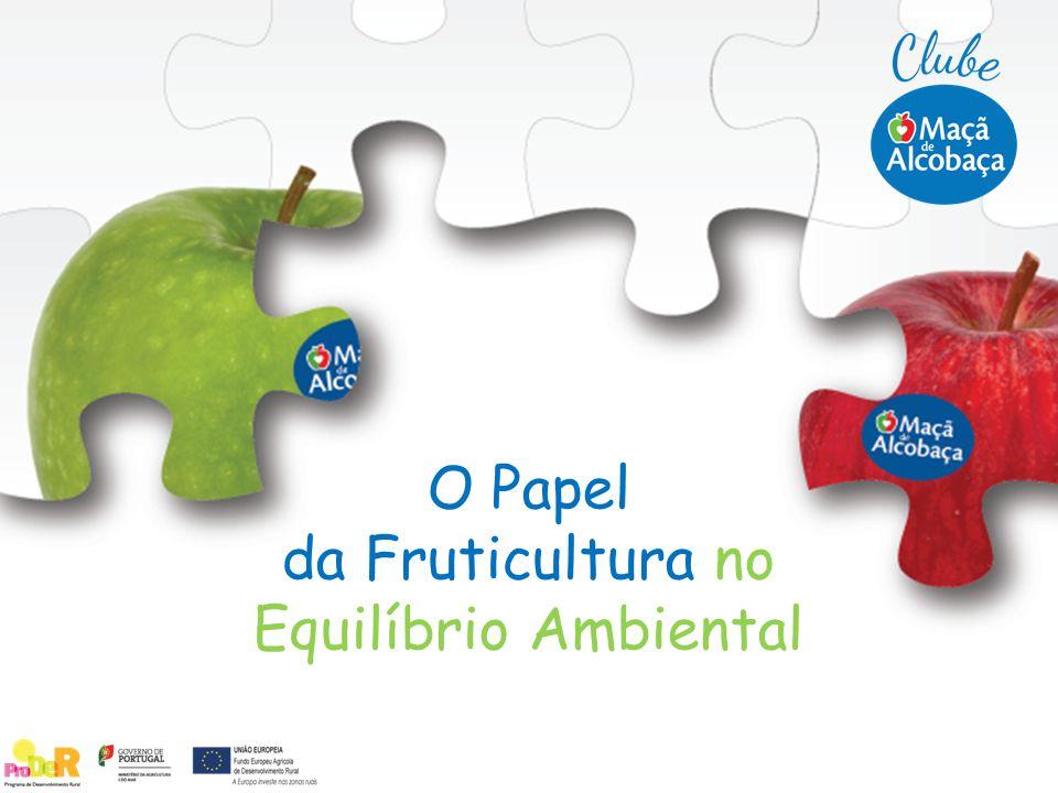 A fruticultura é importante para a preservação de um ambiente equilibrado.