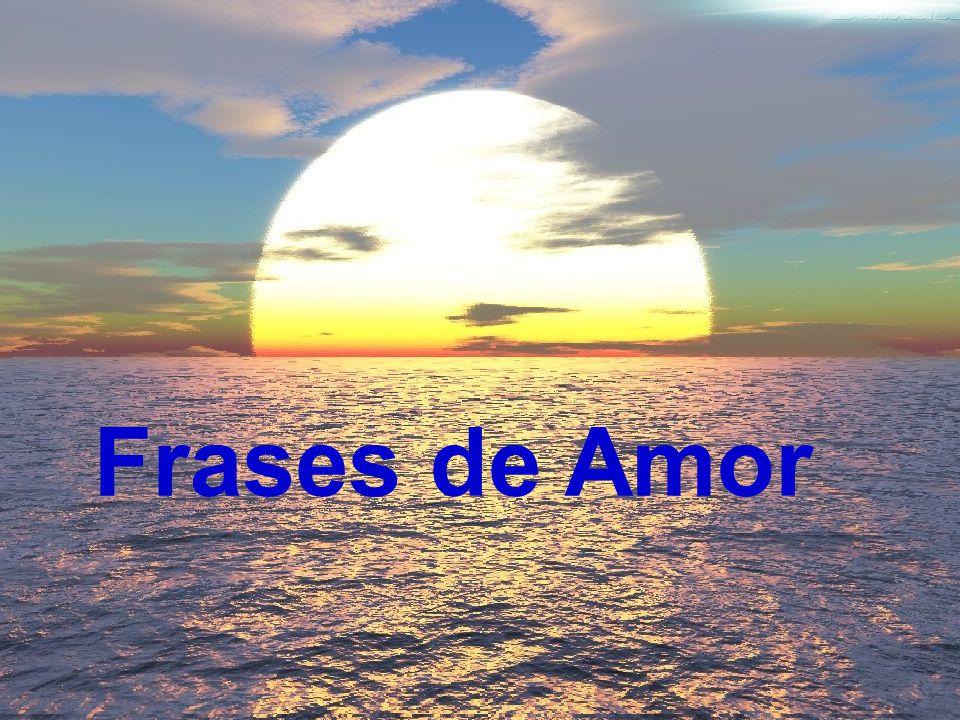 09 Frases de Amor