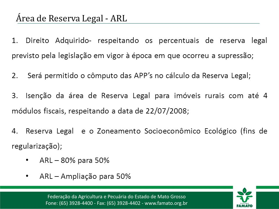 1.Direito Adquirido- respeitando os percentuais de reserva legal previsto pela legislação em vigor à época em que ocorreu a supressão; 2. Será permiti