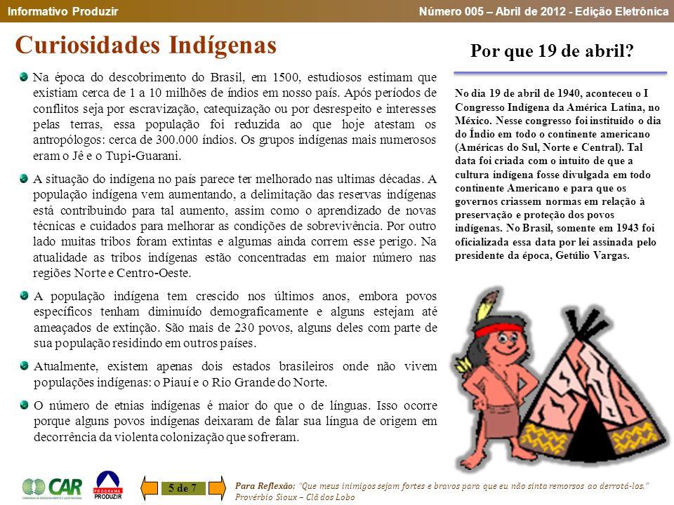 """Curiosidades Indígenas 5 de 7 Para Reflexão: """"Que meus inimigos sejam fortes e bravos para que eu não sinta remorsos ao derrotá-los."""" Provérbio Sioux"""